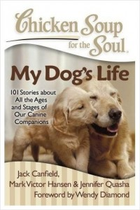 Chicken Soup For The Soul My Dogs Life