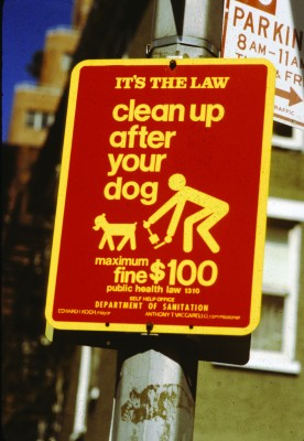 Be a Pooper Scooper - Clean Up after your dog! It's a Law!